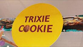 Publicidade Trixie Cookie