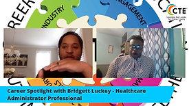 Career Spotlight with Bridgett Luckey - Healthcare Professional