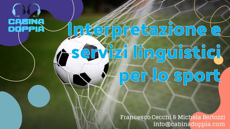 Interpretazione e Servizi Linguistici per lo Sport