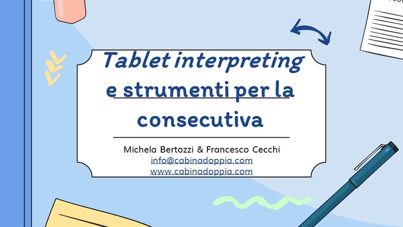 Tablet Interpreting e Strumenti per la Consecutiva