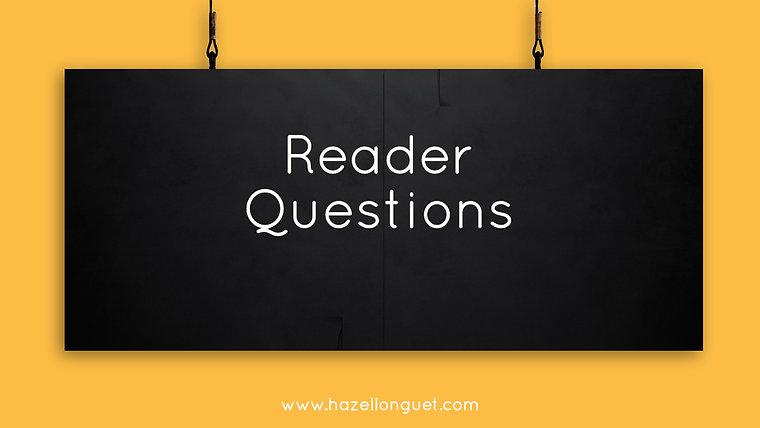 Reader Questions