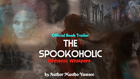 The Spookoholic: Demonic Whispers I Official Book Trailer