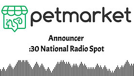 Petmarket Campaign - National Radio