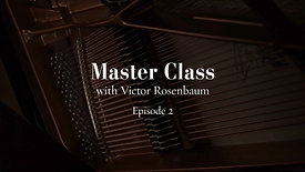 Ep2 - Master Class with Victor Rosenbaum
