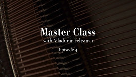 Ep4 - Master Class with Vladimir Feltsman