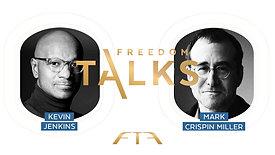 Freedom Talks_ Kevin & Mark