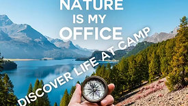 Nature is my office