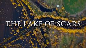 Lake of Scars Trailer