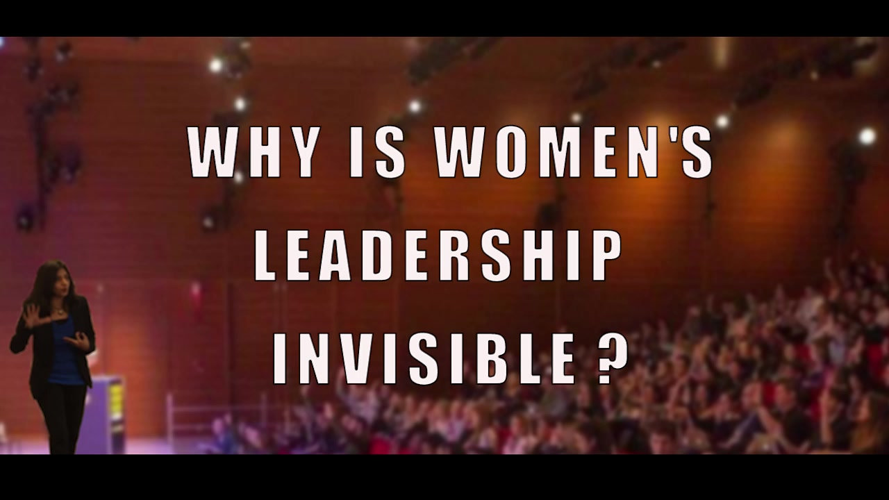 Why is women's leadership invisible