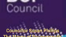 Greetings from the Mayor of Bournemouth Cllr. Susan Phillips - BCP council