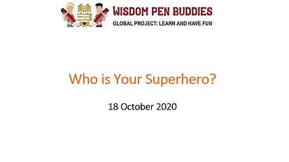 Who is your Superhero?