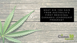 Cann 10 - What Did You Gain From Australia's First Medical Cannabis Program?