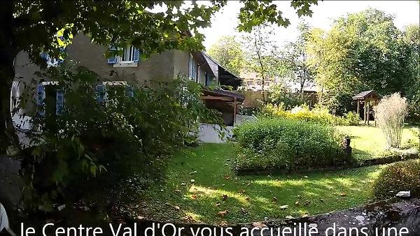 centre Val d'Or accueil privilégié
