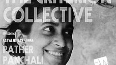 The Criterion Collective Episode 14 - Pather Panchali