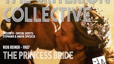 The Criterion Collective Episode 11 - The Princess Bride