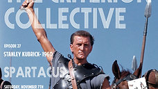 The Criterion Collective Episode 27 - Spartacus (Part I)