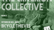 The Criterion Collective Episode 12 - Bicycle Thieves