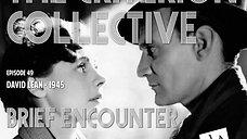 The Criterion Collective 49 - Brief Encounter