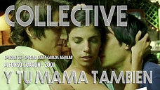 The Criterion Collective Episode 56 - Y tu mamá también