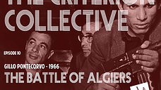The Criterion Collective Episode 10 - The Battle of Algiers