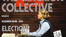 The Criterion Collective Episode 35 - Election