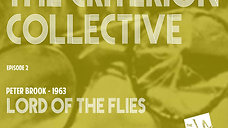 Lord of the Flies - The Criterion Collective Episode 2