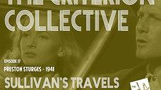 The Criterion Collective Episode 17 - Sullivan's Travels