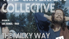 The Criterion Collective 44 - The Milky Way