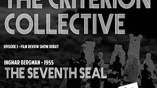 The Seventh Seal - The Criterion Collective Episode 1