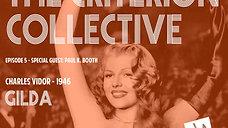 The Criterion Collective Episode 5 - Gilda