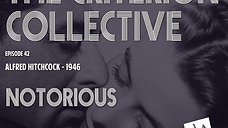The Criterion Collective 42 - Notorious