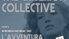 The Criterion Collective 53 - L'avventura