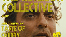 The Criterion Collective Episode 37 - Taste of Cherry