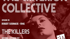 The Criterion Collective Episode 29 - The Killers