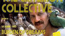 The Criterion Collective Episode 14 - Burden of Dreams