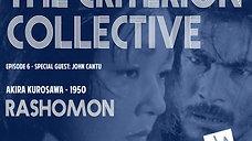 The Criterion Collective Episode 6 - Rashomon
