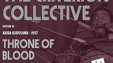 The Criterion Collective 41 - Throne of Blood