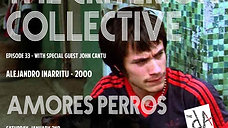 The Criterion Collective Episode 33 - Amores Perros