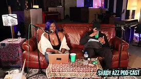 Shady Azz Podcast