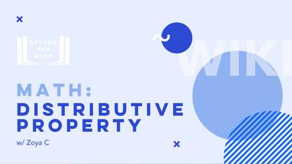 Distributive Property with Zoya
