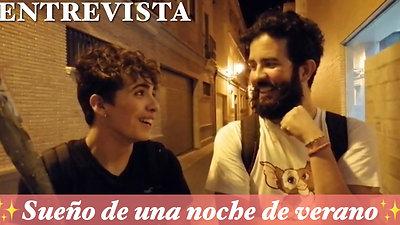 Entrevista a los actores de «Sueño de una noche de verano» de la Agrupación de Artes Escénicas de Alboraya