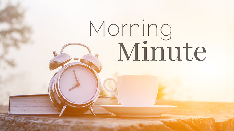 Morning Minute