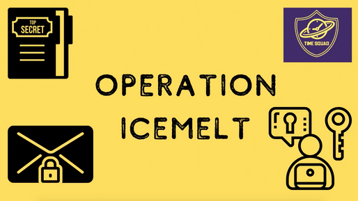 Operation Icemelt Day One Instructions