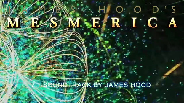 James Hood's Mesmerica: trailer