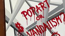 II Popart or Vandalism