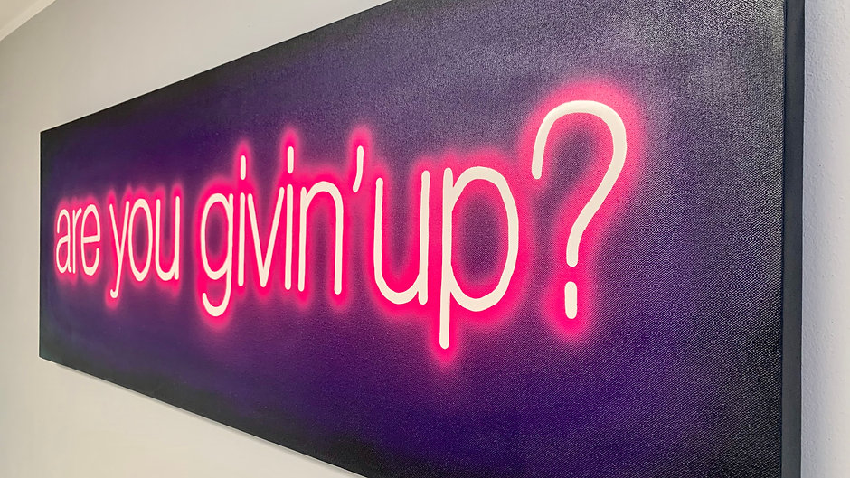 Are You Givin' Up?
