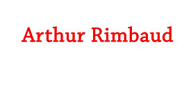 Guerre, Arthur Rimbaud