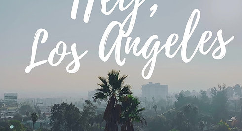 Hey, Los Angeles Poster