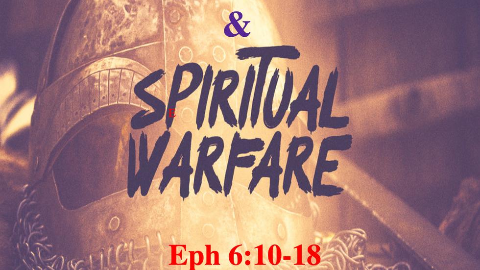 Disciple Making & Spiritual Warfare (22Mar20)