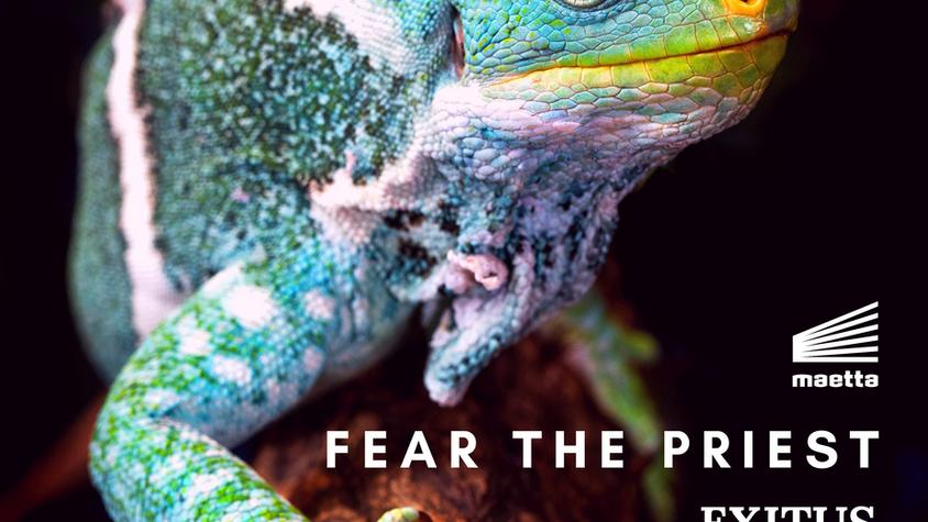 EXITUS - Fear The Priest